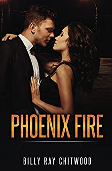 Phoenix Fire by [Chitwood, Billy]