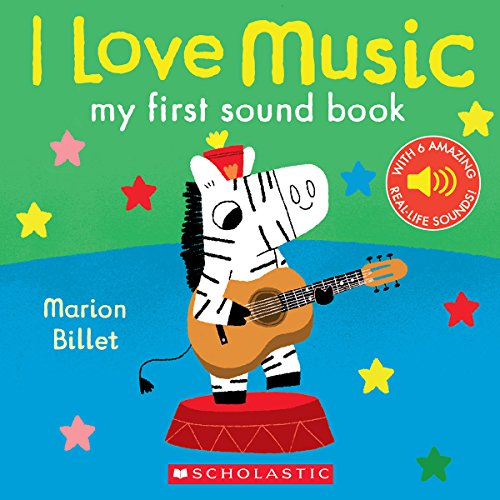 I Love Music: My First Sound Book (First Love Instruments)