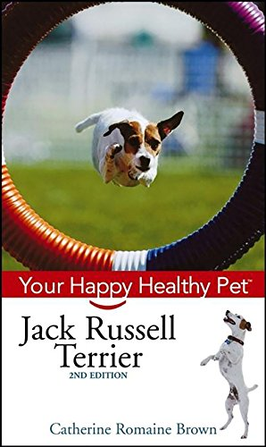 Jack Russell Terrier: Your Happy Healthy Pet