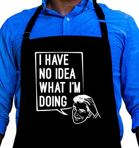 BBQ Grill Apron - I have no Idea What I'm Doing - Funny Apro