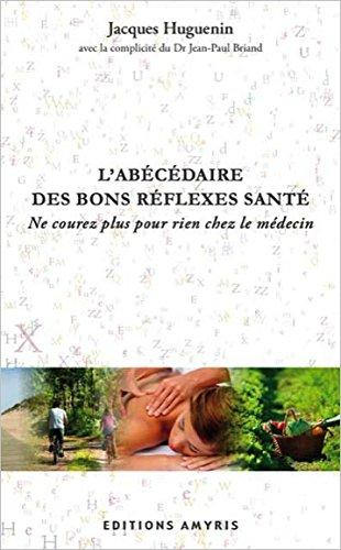 L'abécédaire des bons réflexes santé (French Edition) pdf epub