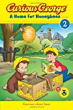 Curious George a Home for Honeybees (CGTV Early Reader), H. A. Rey, 0544237919