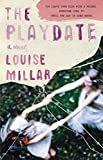 Front cover for the book The Playdate: A Novel by Louise Millar