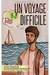 Un Voyage Difficile (French Edition) Paperback