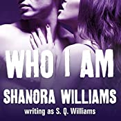 Who I Am: FireNine Series, Book 3 | S. Q. Williams