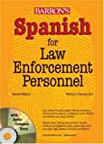 Spanish for Law Enforcement Personnel with Audio CDs