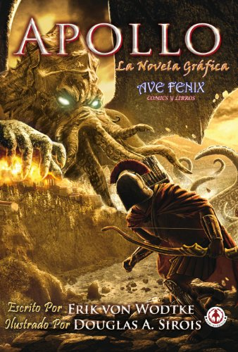 Descargar Libro Apollo: Novela Grafica Sobre El Dios Apolo Erik Von Wodtke