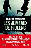 les jumeaux de piolenc prix vsd rtl du meilleur thriller fran?ais pr?sid? par michel bussi hugo thriller french edition