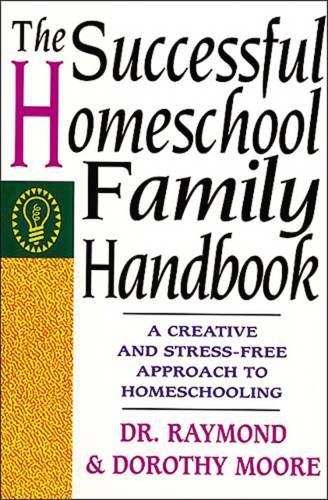 The Successful Homeschool Family Handbook (School Can Wait compare prices)