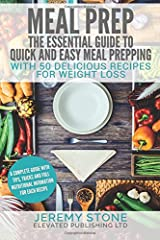 Meal Prep: The Essential Guide to Quick and Easy Meal Prepping for Weight Loss Paperback