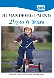 Human Development: 2 1/2 to 6 Years: Physical Growth and Motor Development (DVD), Concept Media, 0495823813