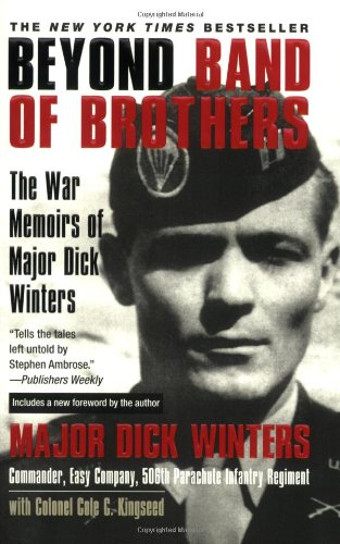 Beyond Band of Brothers: The War Memoirs of Major Dick Winters [Dick Winters - Cole C. Kingseed] (Tapa Blanda)