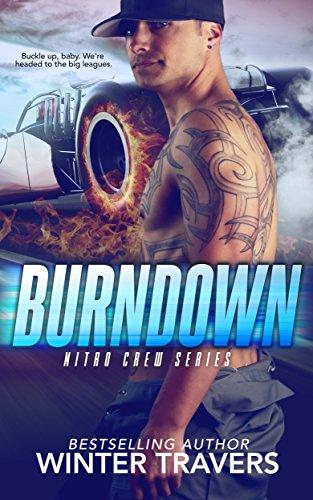 Burndown (Nitro Crew Book 1) ()