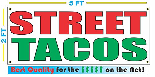 STREET TACOS All Weather Full Color Banner Sign (Best Street Tacos In La)