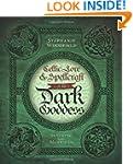 Celtic Lore & Spellcraft of the Dark...