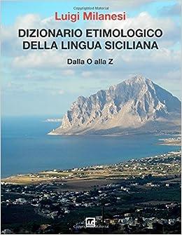 Dizionario etimologico della lingua Siciliana - Volume 3