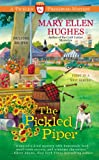The Pickled Piper, Mary Ellen Hughes, 0425262456