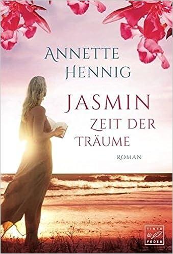 https://www.amazon.de/Jasmin-Zeit-Träume-Blütenträume-Band/dp/1503946819/ref=tmm_pap_swatch_0?_encoding=UTF8&qid=&sr=