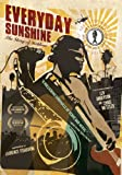 DVD : Everyday Sunshine: The Story of Fishbone
