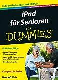 iPad für Senioren für Dummies