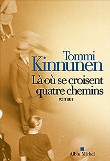 Là où se croisent quatre chemins, Kinnunen, Tommi