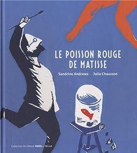 """Afficher """"Le poisson rouge de Matisse"""""""