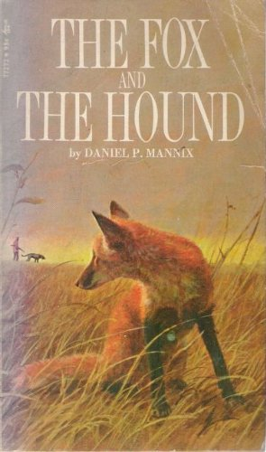 The Fox and the Hound (1967) (Book) written by Daniel Pratt Mannix IV