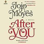 After You: A Novel | Jojo Moyes