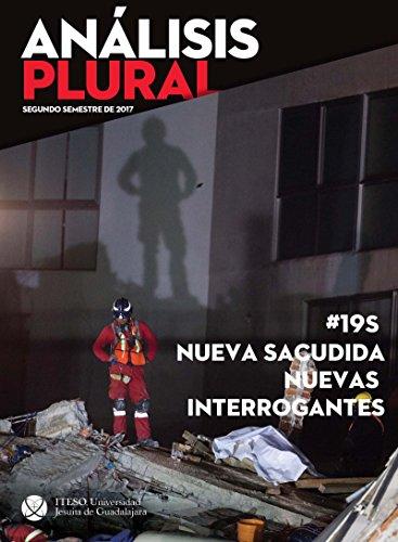 #19S Nueva sacudida, nuevas interrogantes (Análisis Plural) (Spanish Edition)