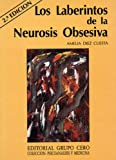 img - for Los laberintos de la neurosis obsesiva (Coleccion Psicoanalisis y medicina) (Spanish Edition) book / textbook / text book