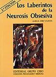 img - for Los laberintos de la neurosis obsesiva (Coleccio n Psicoana lisis y medicina) (Spanish Edition) book / textbook / text book