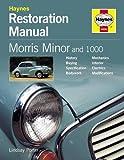 Morris Minor and 1000 Restoration Manual (Haynes Restoration Manuals)