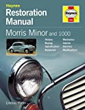 Morris Minor and 1000 (Restoration Manuals)