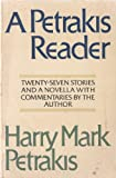 A Petrakis Reader, Harry Mark Petrakis, 0385135084