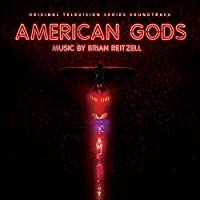 AMERICAN GODS (ORIGINAL SERIES SOUNDTRACK)