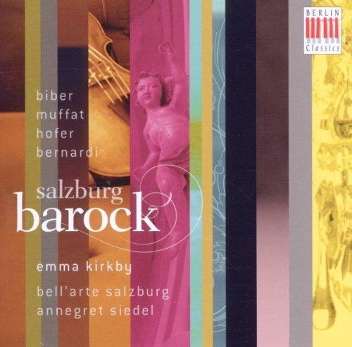 (Bellarte Salzburg/ Emma Kirkby Salzburg Barock-Musik Am Hof Der Fürsterzbischöfe Other Sacred Music)