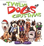 The 12 Dogs Of Christmas Board Book