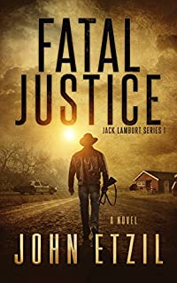 Fatal Justice by John Etzil ebook deal