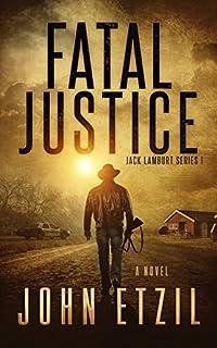 Fatal Justice by John Etzil ebook deal