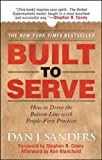img - for Built to Serve: How to Drive the Bottom Line with People-First Practices (Management & Leadership) book / textbook / text book