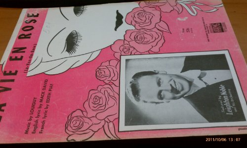 La Vie En Rose (La-Vee-On-Rose) (Vintage sheet music) Cover has artwork and small photo of Leighton Noble.