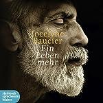 Ein Leben mehr | Jocelyne Saucier