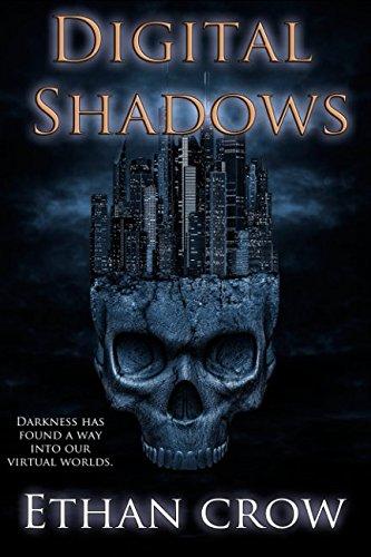 Digital Shadows: A Virtual Horror Action Adventure Thriller pdf epub