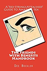 The Friends With Benefits Handbook: A
