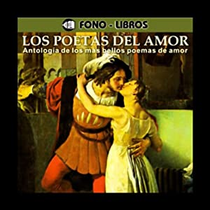 Los Poetas del Amor [The Poets of Love] Audiobook