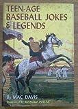 Teen - Age Baseball Jokes & Legends