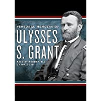 Personal Memoirs of Ulysses S. Grant [With Earbuds] (Playaway Adult Nonfiction)