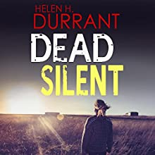 Dead Silent: Calladine & Bayliss, Book 2 Audiobook by Helen H. Durrant Narrated by Jonathan Keeble