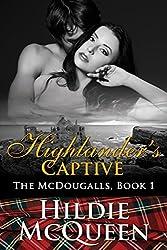 Highlander's Captive, The McDougalls, Book 1