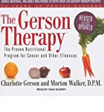 [ THE GERSON THERAPY: THE PROVEN NUTRITIONAL PROGRAM FOR CANCER AND OTHER ILLNESSES (LIBRARY) - IPS ] By Gerson, Charlotte ( Author) 2011 [ Compact Disc ]
